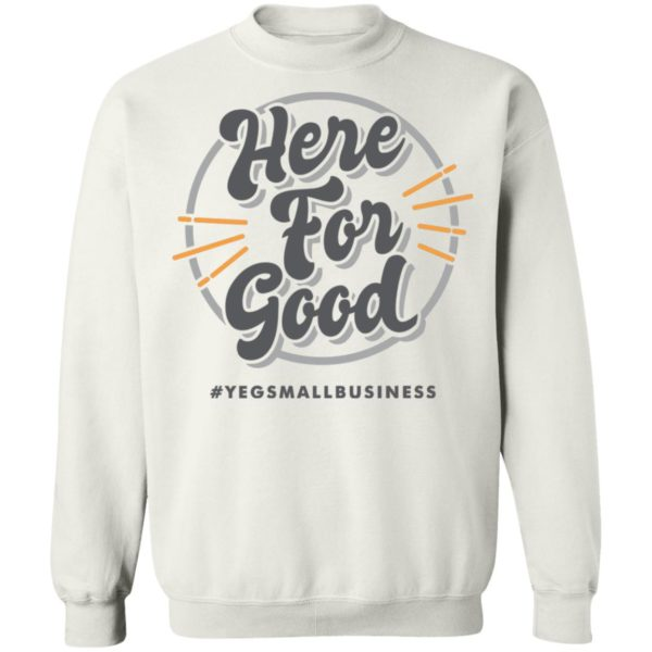 'Here For Good' Gray T-shirts